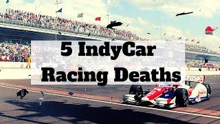 5 Indycar Racing Deaths Live