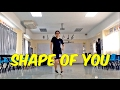 SHAPE OF YOU  Kyle Hanagami Choreography -