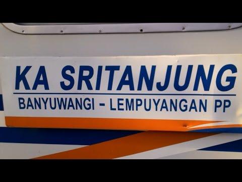 [Trip Report] 14 Jam Bersama KA Sri Tanjung Full Trip Lempuyangan - Banyuwangi Baru