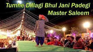 Tumhe Dillagi Bhul Jani Padegi - Master Saleem  l Latest Live Show | Excellent Performance