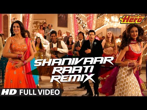 Shanivaar Raati (Remix) Full VIdeo Song | Main Tera Hero | Arijit...