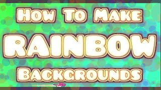 How To Make The Rainbow Background Effect! Geometry Dash 2.0