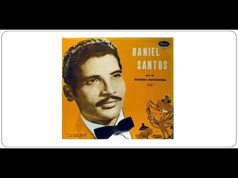 "Daniel Santos con La Sonora Matancera - ""Dos Gardenias"""