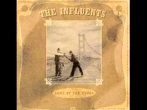The Influents - Life And Life Only