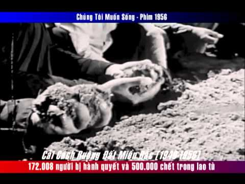 Cải cách ruộng đất (1949 - 1956)  Chúng Tôi Muốn Sống
