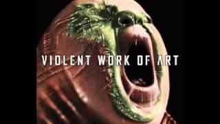Watch Violent Work Of Art Deranged video