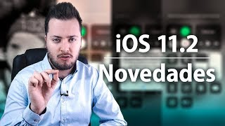 iOS 11.2 ya disponible de forma oficial, estas son sus novedades