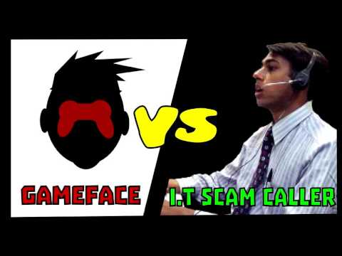 gameFace VS I.T scam caller