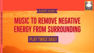 Shankhnad - MUSIC TO REMOVE NEGATIVE ENERGY FROM SURROUNDING