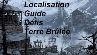 Rise Of The Tomb Raider Défis Terre Brûlée Localisation Guide