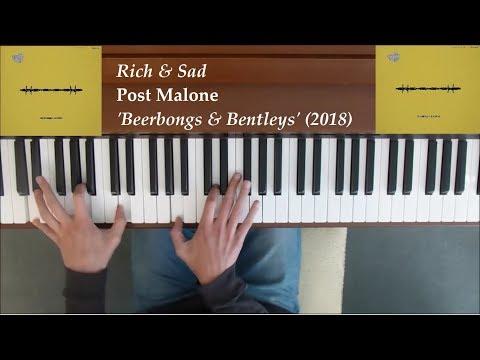 Post Malone - Rich & Sad Piano Cover