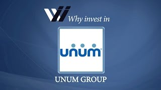 Unum Group - Why Invest in