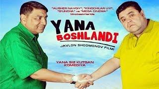 Yana boshlandi... (o'zbek film)   Яна бошланди... (узбекфильм)