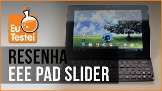 Tablet Asus Eee Pad Slider SL101 - Resenha Brasil