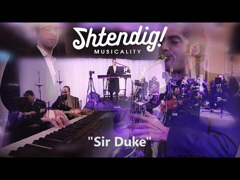 """""""Sir Duke"""" - Stevie Wonder - A Shtendig Musicality Cover"""