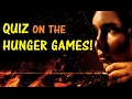 Hard Trivia Quiz on the Hunger Games Trilogy! - Testing Your Neurons