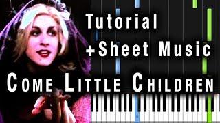 Come Little Children Piano Tutorial Sheet Music