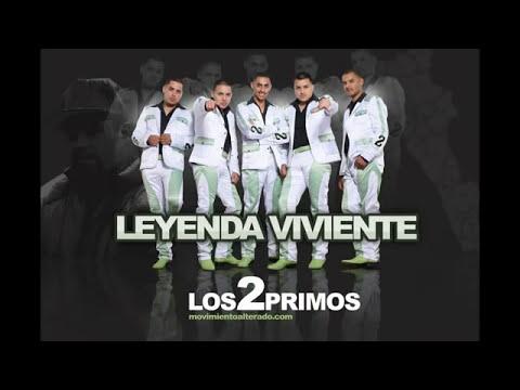 LOS 2 PRIMOS-LEYENDA VIVIENTE(ESTUDIO)2012