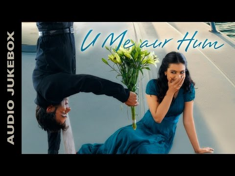 U Me Aur Hum | Jukebox (Full Songs) | Ajay Devgn & Kajol