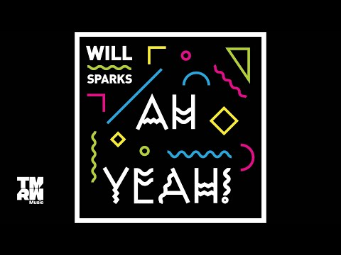 Download Will Sparks - Ah Yeah! Mp4 baru