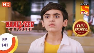 Baalveer Returns - Ep 141 - Full Episode - 24th March 2020