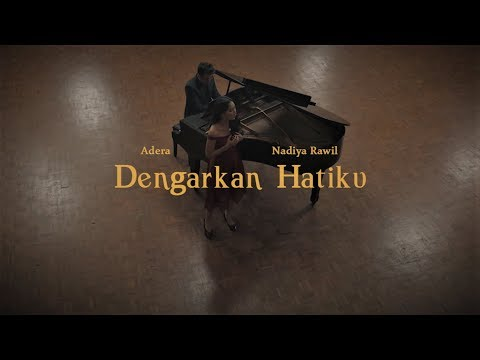 Download Dengarkan Hatiku - Adera feat.Nadiya Rawil   Mp4 baru