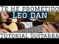 Te He Prometido - Tutorial de Guitarra  Para Principiantes