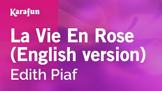 Karaoke La Vie En Rose (English version) - Edith Piaf *