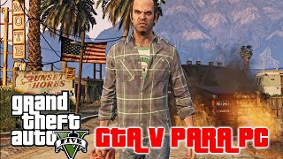 GTA 5 para PC fecha de lanzamiento y Requisitos del sistema GTA V PC