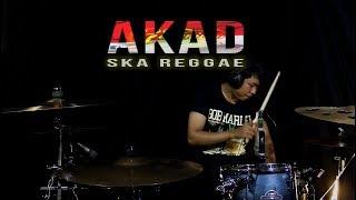 download lagu Akad - Versi Ska Reggae - Drum Cover gratis