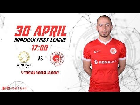 Ararat Moscow VS Artsakh 30.04.2018