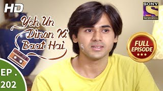 Yeh Un Dinon Ki Baat Hai - Ep 202 - Full Episode - 12th June, 2018
