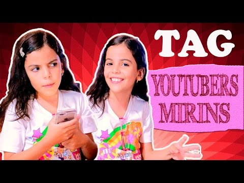 TAG - Youtubers Mirins