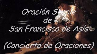 Antonio Zabaleta  y Julián García Reyes - Oración Simple de San Francisco de Asís