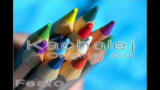 Festo - Kachalej (Original Mix) Maximal Records