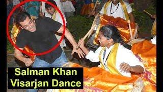 Salman Khan Ganpati Visarjan Dance 2017