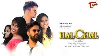HalChal || Telugu Short Film 2017 || By Swamy Avidapu