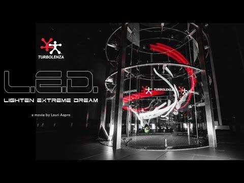 Turbolenza – L.E.D. Lighten Extreme Dream (Tunnel Flying)