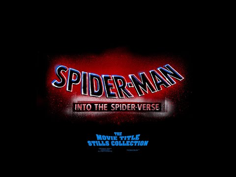 Spider Man: Into The Spider Verse (2018) Title Sequence