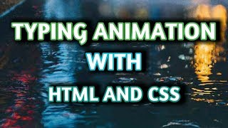 how to create typing effect with html and css || webdev