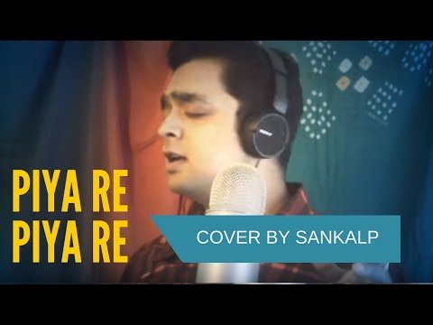 Piya Re Piya Re | Ustad Nusrat Fateh Ali Khan | Cover Ft. Sankalp Srivastava video