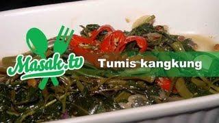Tumis Kangkung Tauco | Resep #008