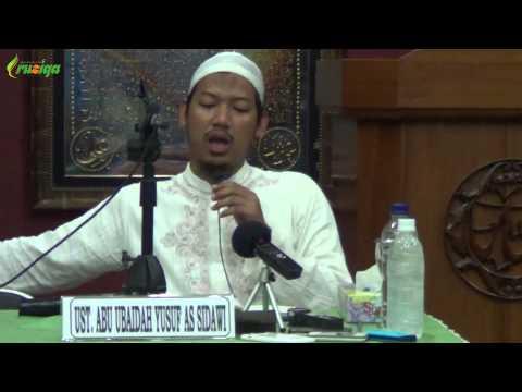 Ust. Abu Ubaidah Yusuf As Sidawi - Etika Bergaul Dalam Keluarga