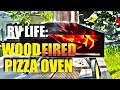 RV Life: A Portable Wood Fired Pizza Oven!
