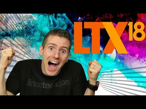 LTX 2018 Announcement!
