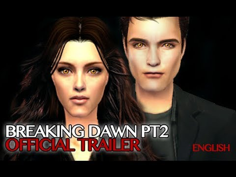 BreakingDawn pt2 Official trailer Sims2