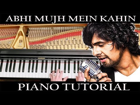 Abhi Mujh Mein (Agneepath) Piano Advanced Tutorial
