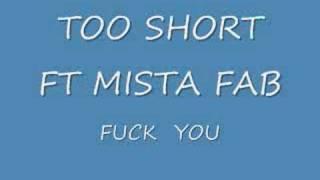 download lagu Too Short Ft Mista Fab Fuck You gratis