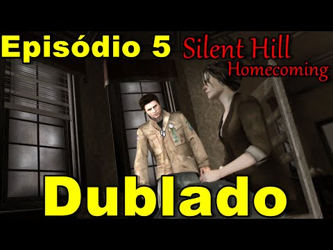 Silent hill Homecoming Dublado Parte 5