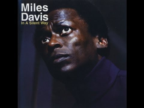 Legacy Archives - Miles Davis (In A Silent Way)